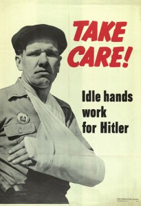 plakat-wojenny-take-care-idle-hands-work-for-hitler